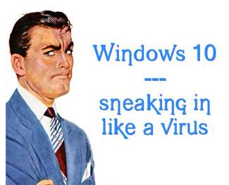 Is Windows 10 a virus?