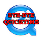 Image for Time to get rid of QuickTime