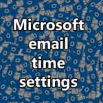 Image for Why do my incoming emails show the wrong time?