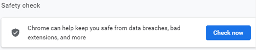 Chrome Safety Check